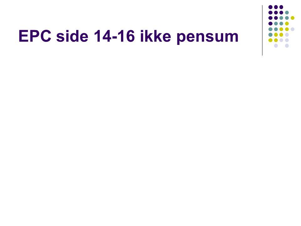 EPC side 14-16 ikke pensum