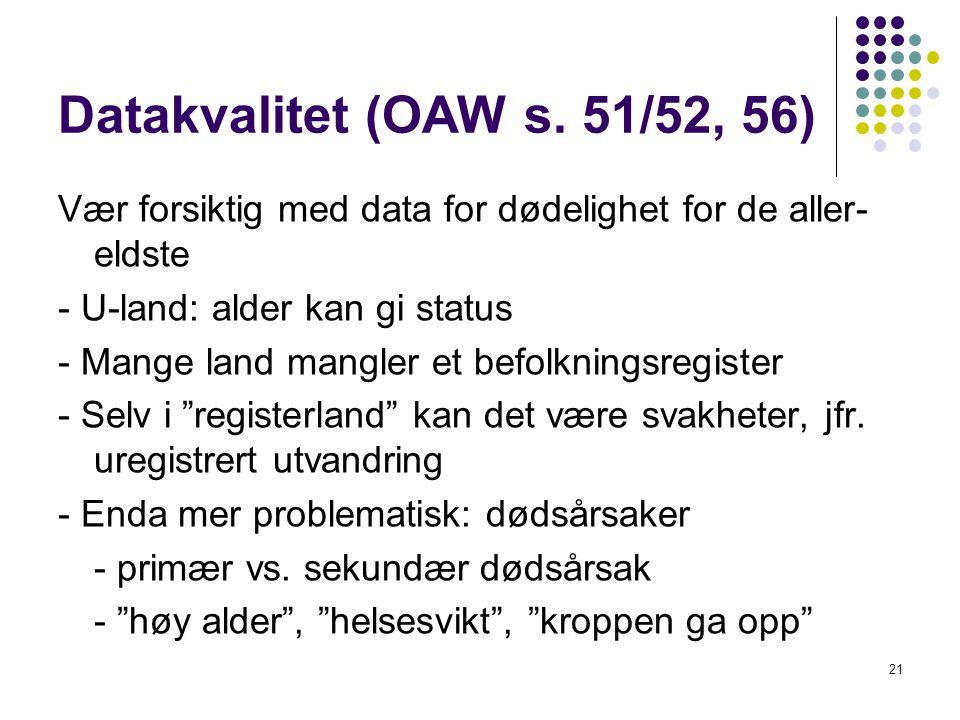 Datakvalitet (OAW s. 51/52, 56)