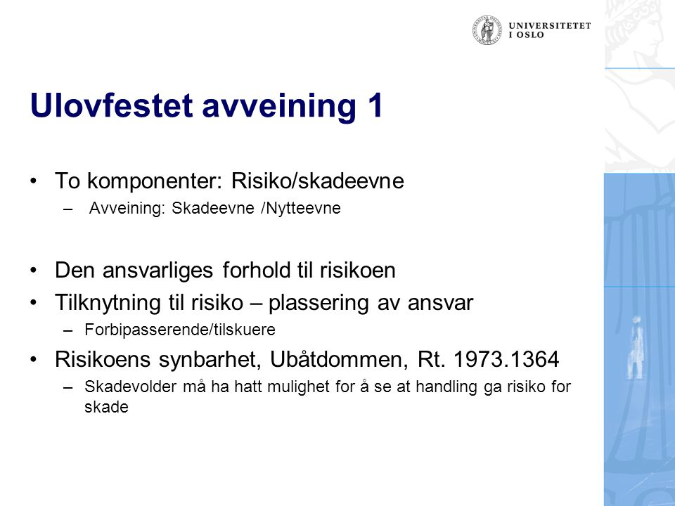 Ulovfestet avveining 1 To komponenter: Risiko/skadeevne