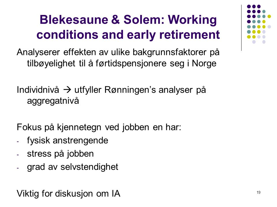 Blekesaune & Solem: Working conditions and early retirement