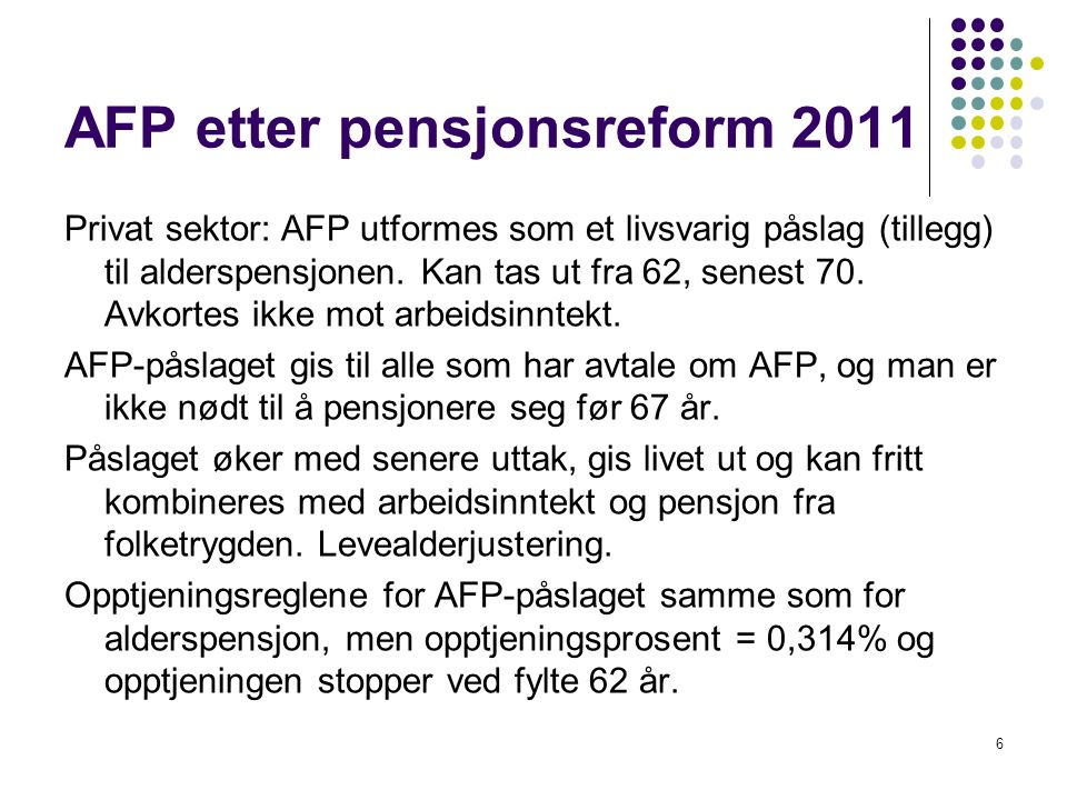 AFP etter pensjonsreform 2011