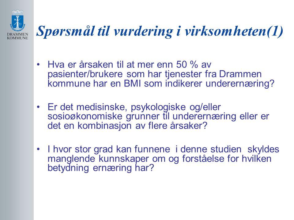 Spørsmål til vurdering i virksomheten(1)