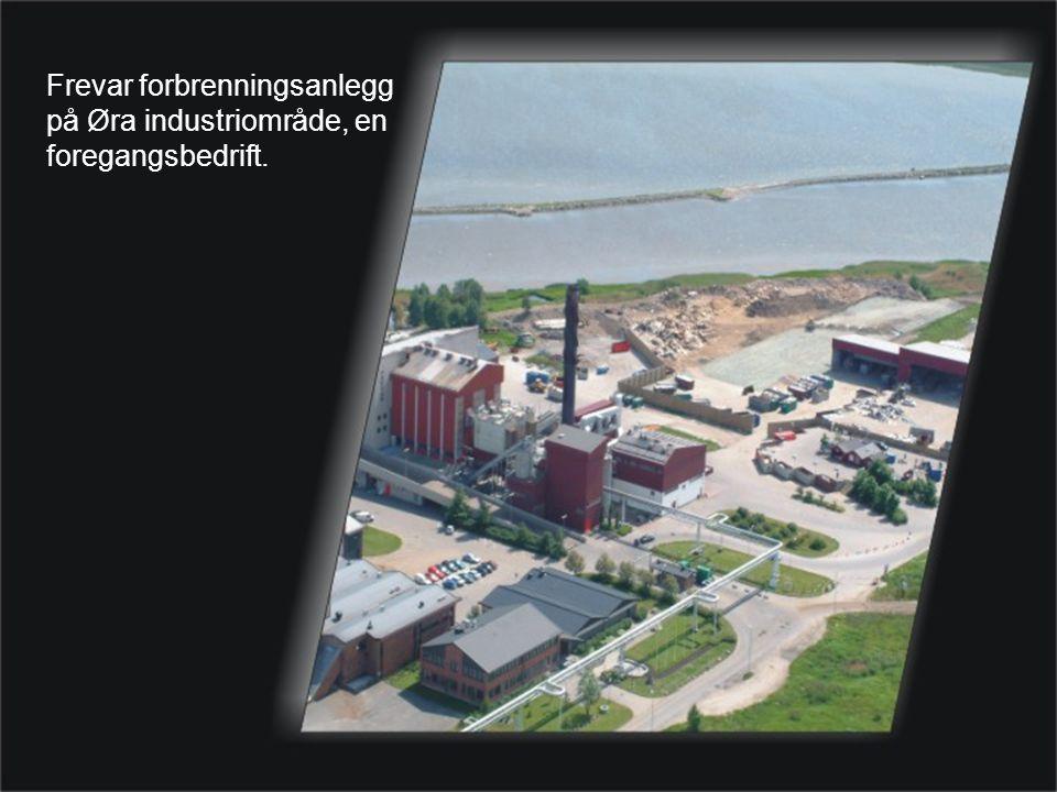 Frevar forbrenningsanlegg på Øra industriområde, en foregangsbedrift.