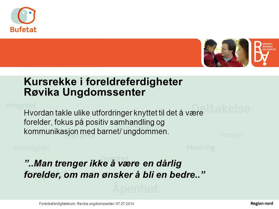 Kursrekke i foreldreferdigheter Røvika Ungdomssenter