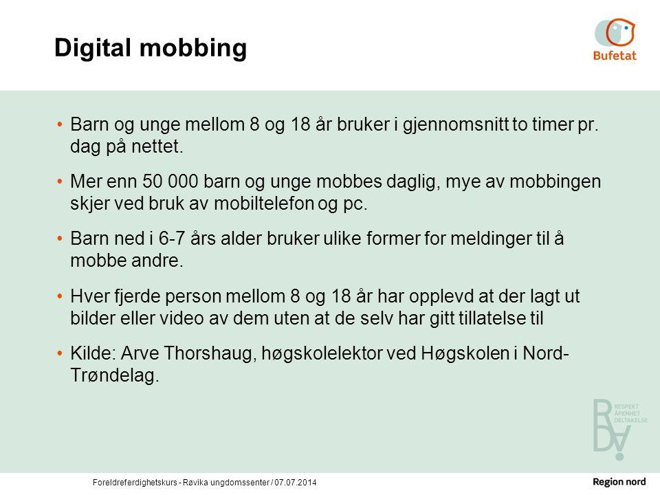 Digital mobbing Barn og unge mellom 8 og 18 år bruker i gjennomsnitt to timer pr. dag på nettet.