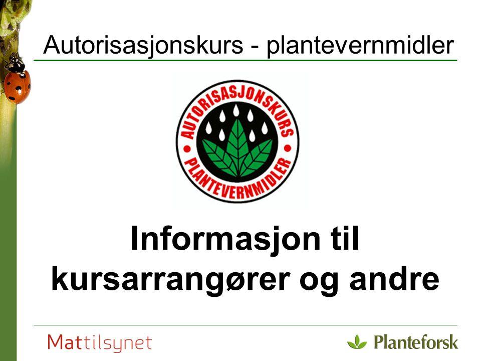 Autorisasjonskurs - plantevernmidler
