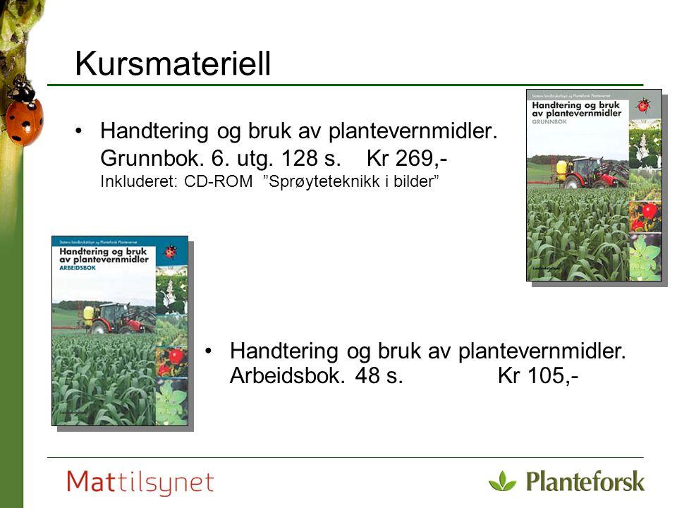 Kursmateriell Handtering og bruk av plantevernmidler. Grunnbok. 6. utg. 128 s. Kr 269,- Inkluderet: CD-ROM Sprøyteteknikk i bilder
