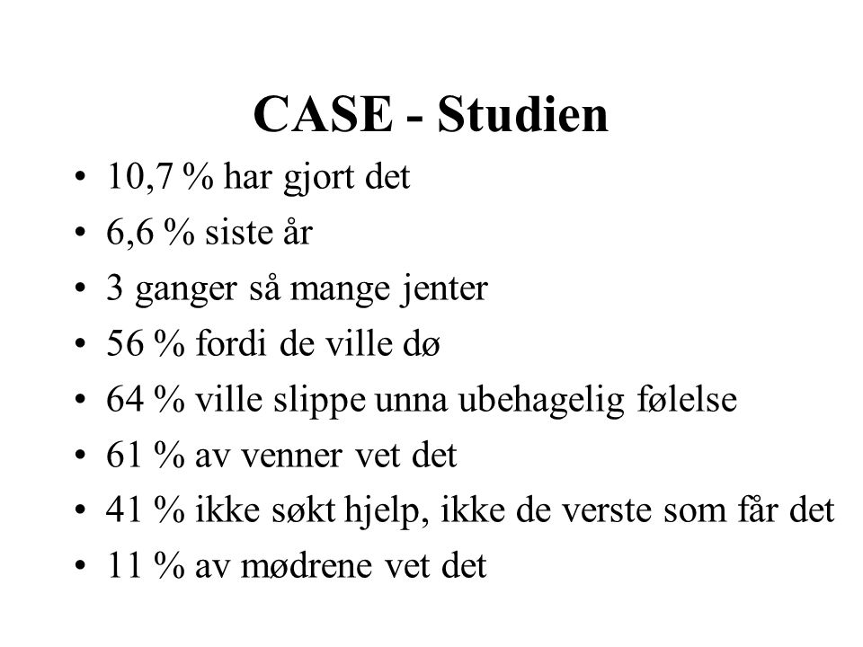 CASE - Studien 10,7 % har gjort det 6,6 % siste år