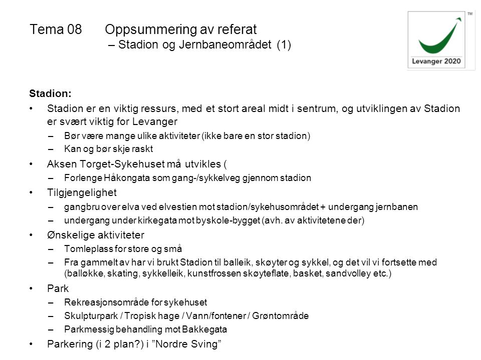 Tema 08 Oppsummering av referat – Stadion og Jernbaneområdet (1)