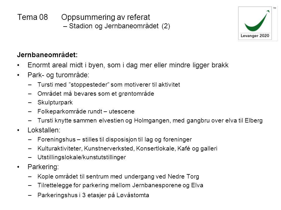 Tema 08 Oppsummering av referat – Stadion og Jernbaneområdet (2)