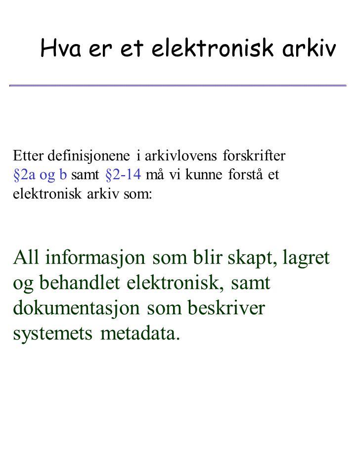 Hva er et elektronisk arkiv