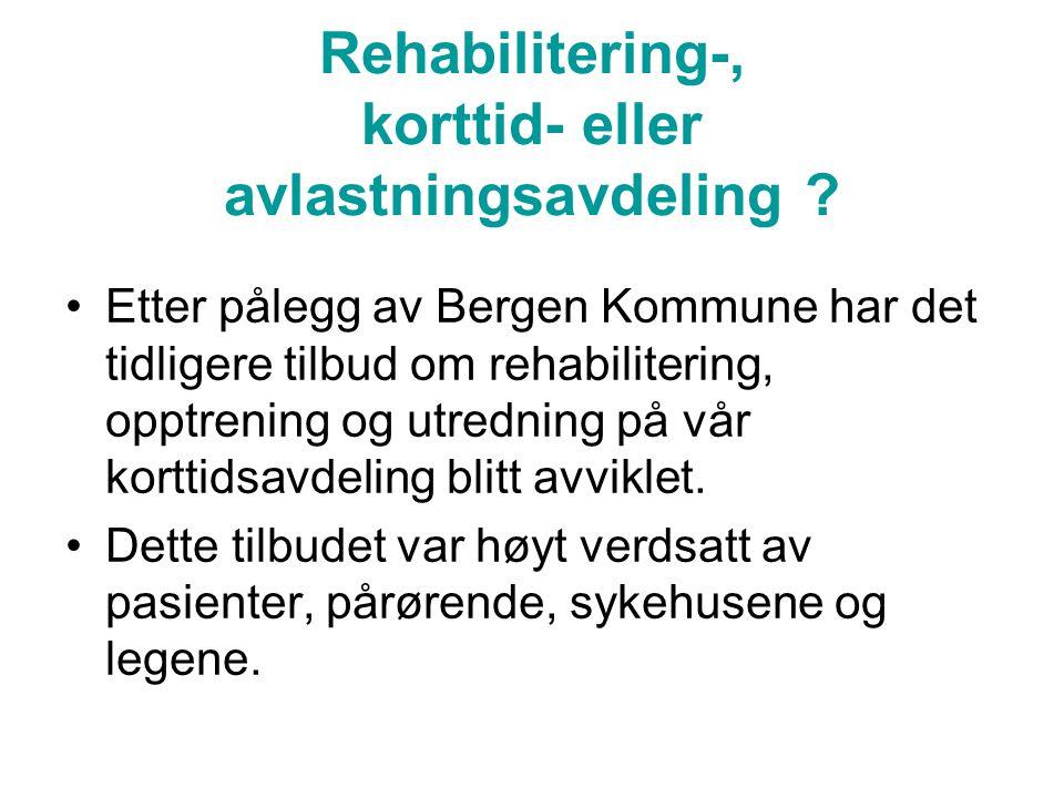 Rehabilitering-, korttid- eller avlastningsavdeling