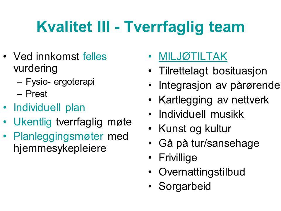 Kvalitet III - Tverrfaglig team