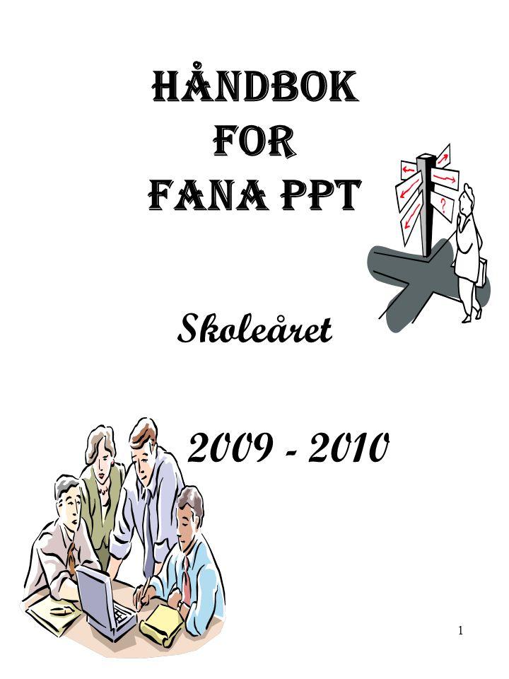 Håndbok For FANA PPT Skoleåret 2009 - 2010