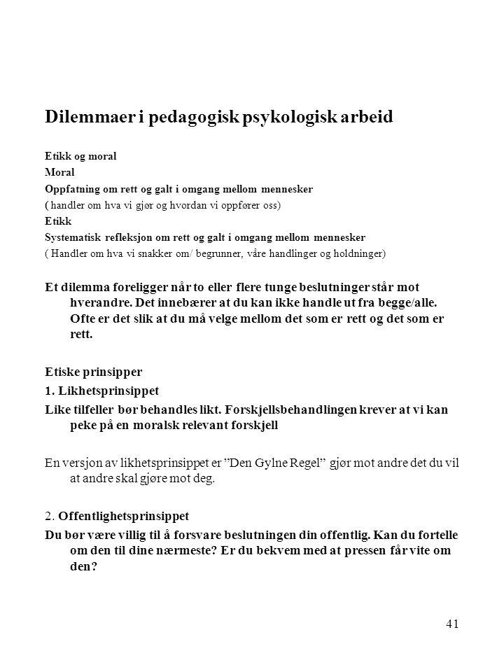 Dilemmaer i pedagogisk psykologisk arbeid
