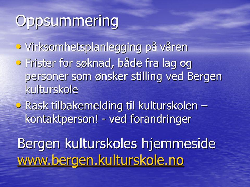 Oppsummering Bergen kulturskoles hjemmeside www.bergen.kulturskole.no