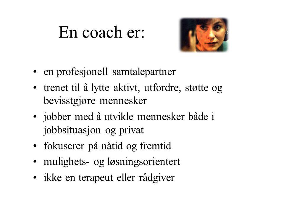 En coach er: en profesjonell samtalepartner