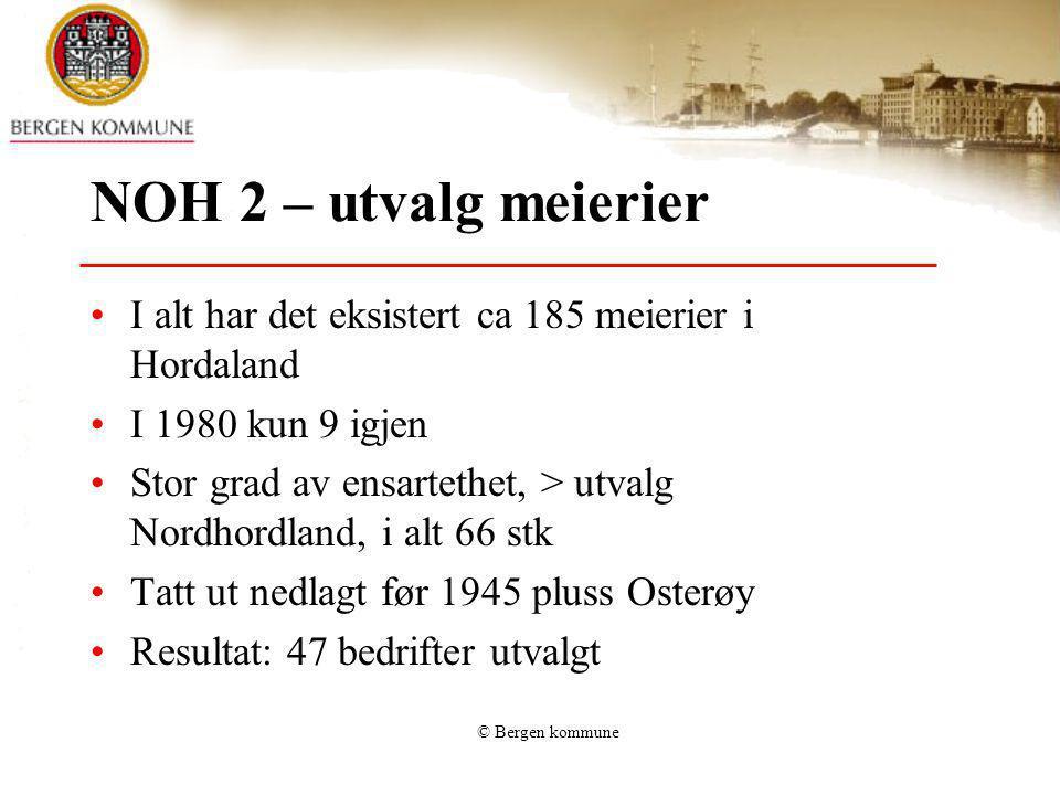 NOH 2 – utvalg meierier I alt har det eksistert ca 185 meierier i Hordaland. I 1980 kun 9 igjen.