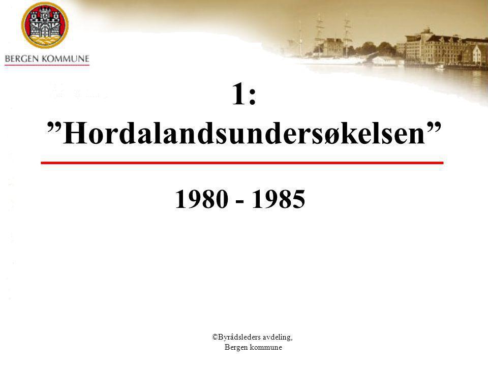 1: Hordalandsundersøkelsen