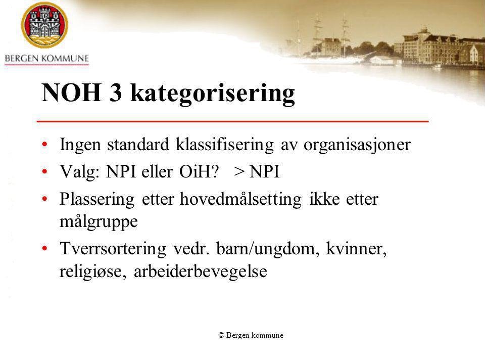 NOH 3 kategorisering Ingen standard klassifisering av organisasjoner