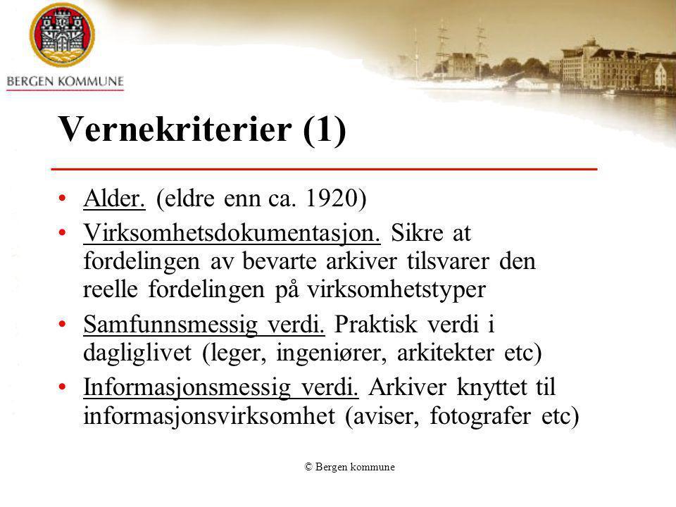 Vernekriterier (1) Alder. (eldre enn ca. 1920)