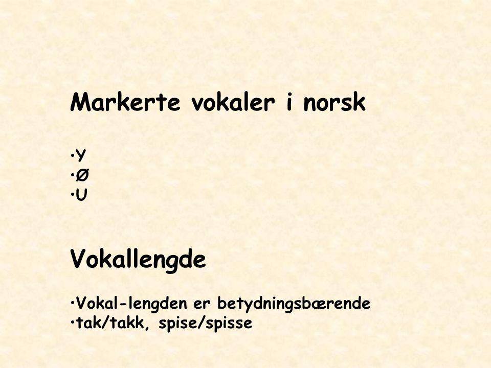 Markerte vokaler i norsk