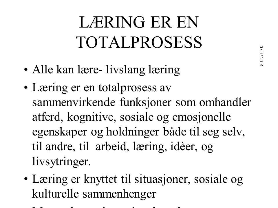 LÆRING ER EN TOTALPROSESS
