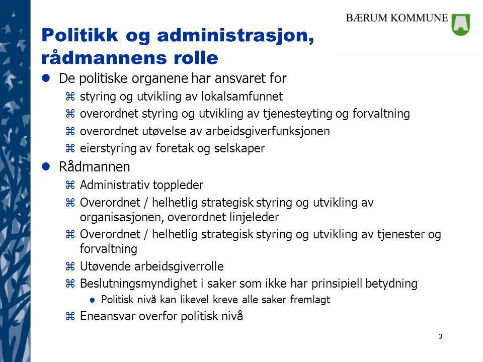 Politikk og administrasjon, rådmannens rolle