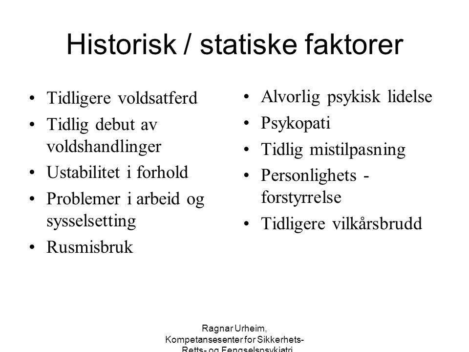 Historisk / statiske faktorer