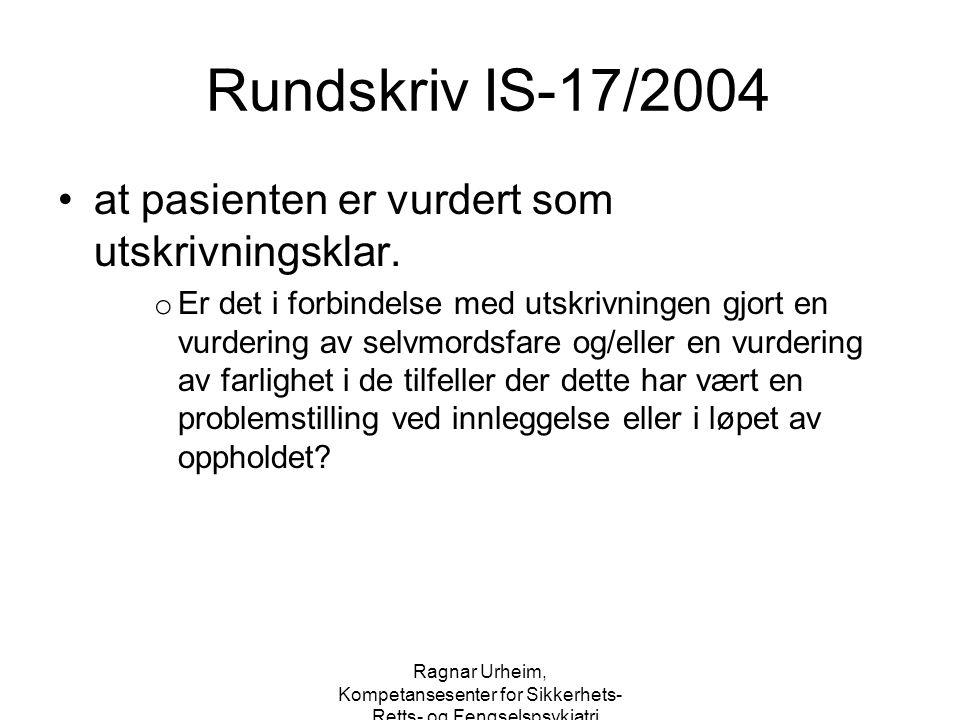 Rundskriv IS-17/2004 at pasienten er vurdert som utskrivningsklar.