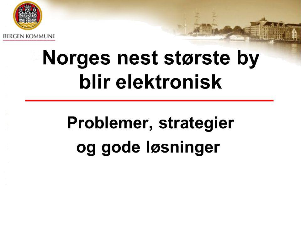Norges nest største by blir elektronisk