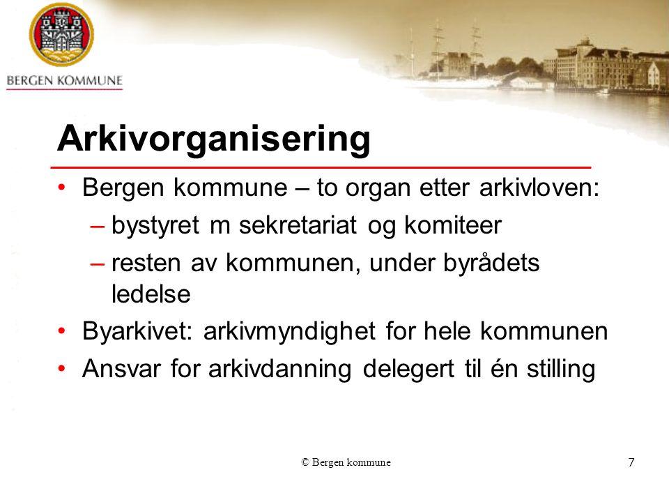 Arkivorganisering Bergen kommune – to organ etter arkivloven: