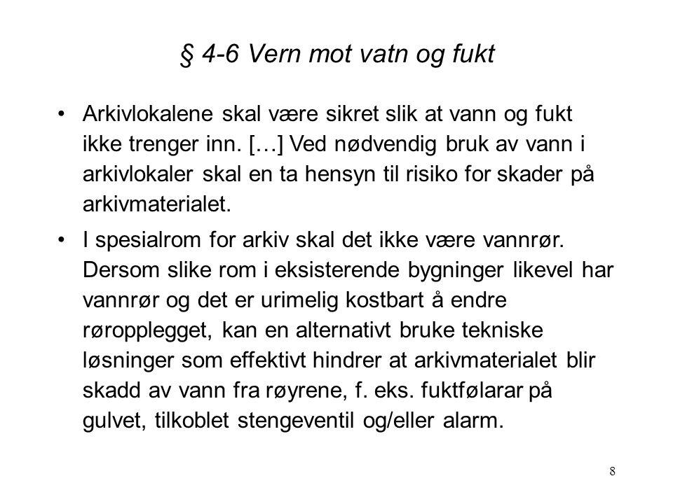 § 4-6 Vern mot vatn og fukt