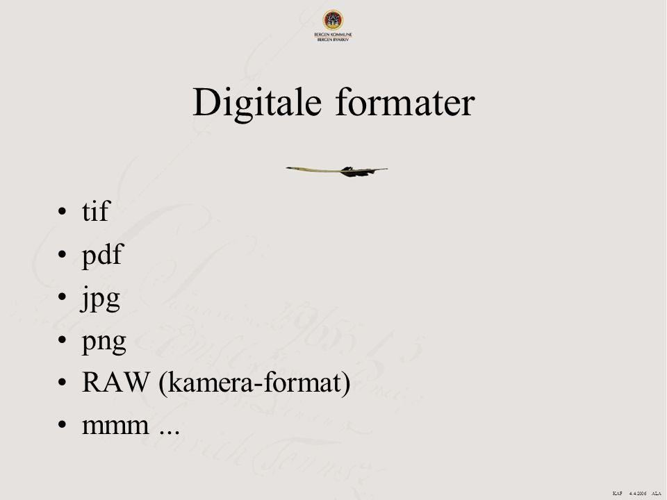 Digitale formater tif pdf jpg png RAW (kamera-format) mmm ...