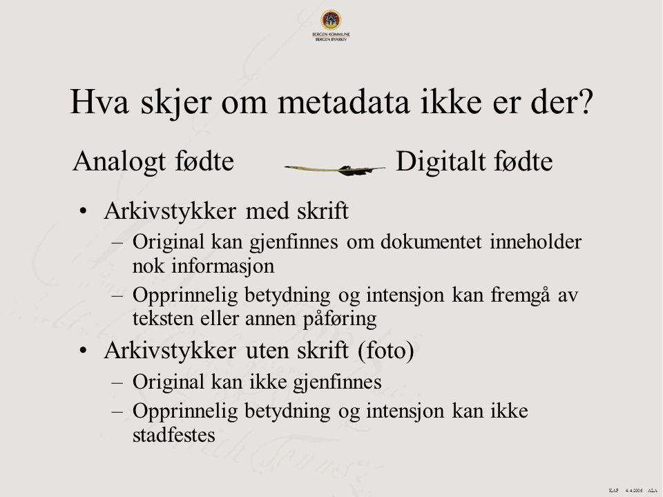 Hva skjer om metadata ikke er der