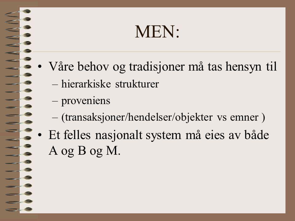 MEN: Våre behov og tradisjoner må tas hensyn til