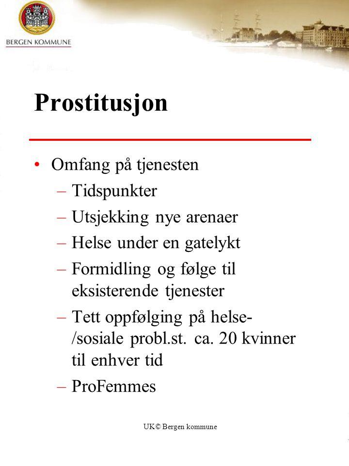 Prostitusjon Omfang på tjenesten Tidspunkter Utsjekking nye arenaer