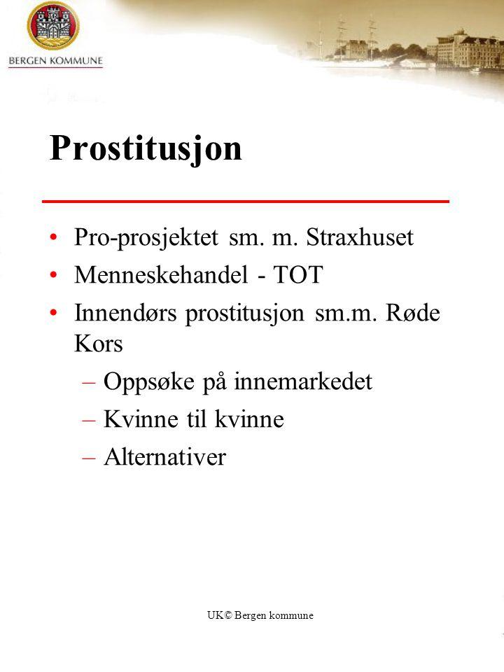 Prostitusjon Pro-prosjektet sm. m. Straxhuset Menneskehandel - TOT