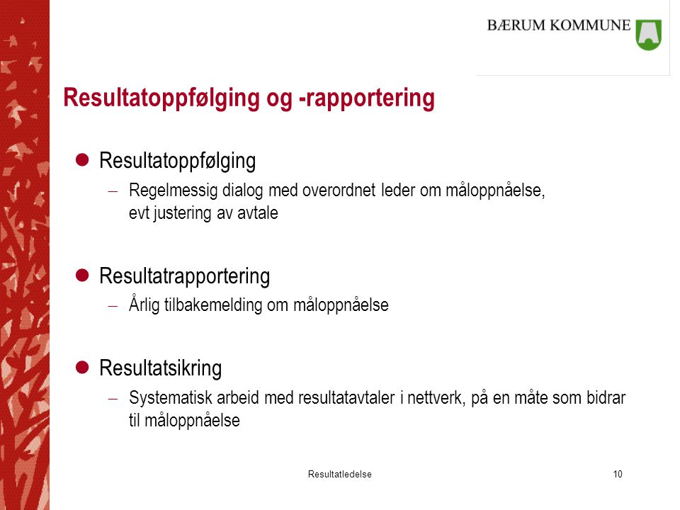 Resultatoppfølging og -rapportering