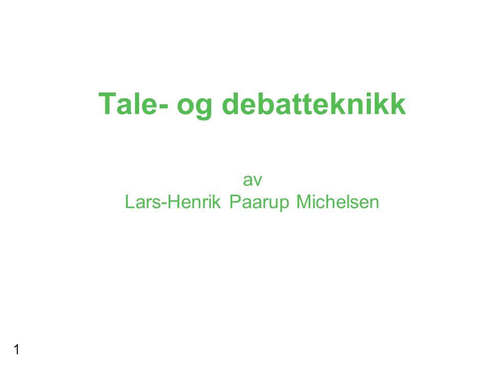 Tale- og debatteknikk av Lars-Henrik Paarup Michelsen