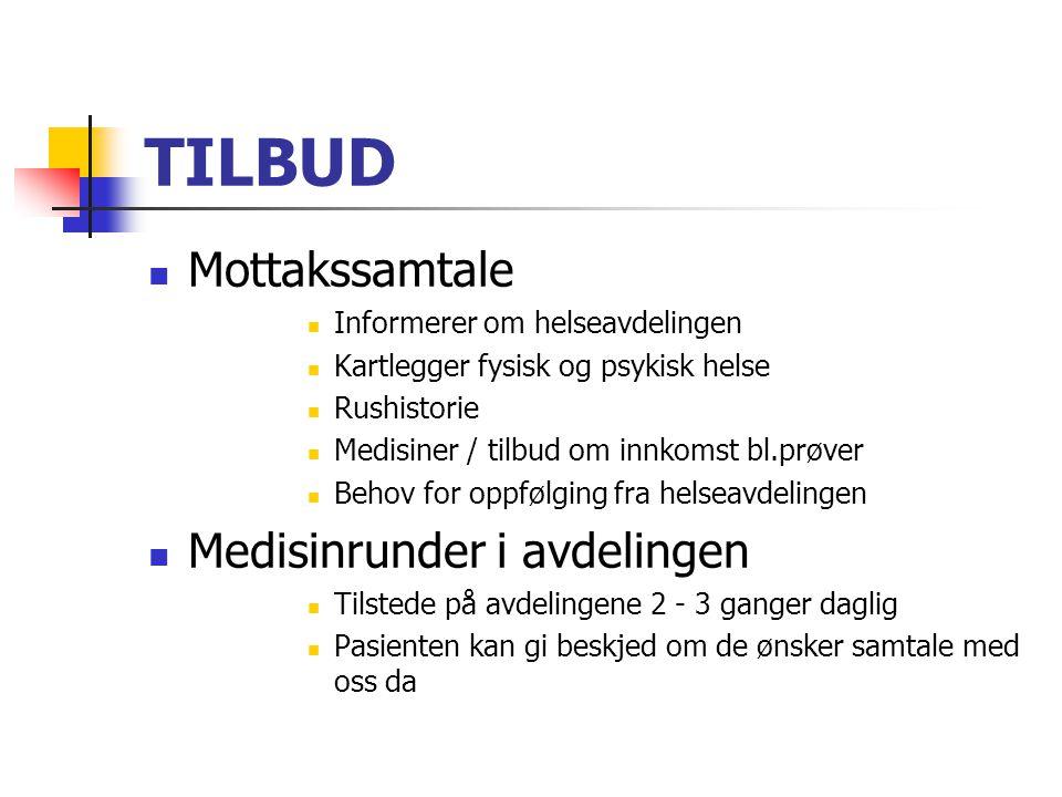 TILBUD Mottakssamtale Medisinrunder i avdelingen