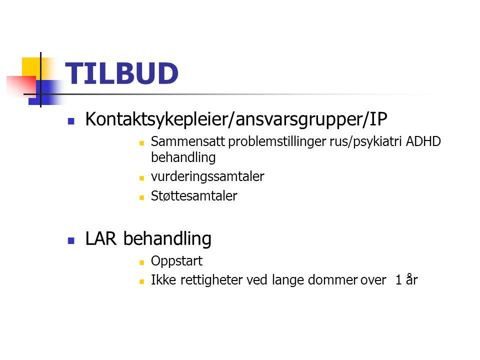 TILBUD Kontaktsykepleier/ansvarsgrupper/IP LAR behandling
