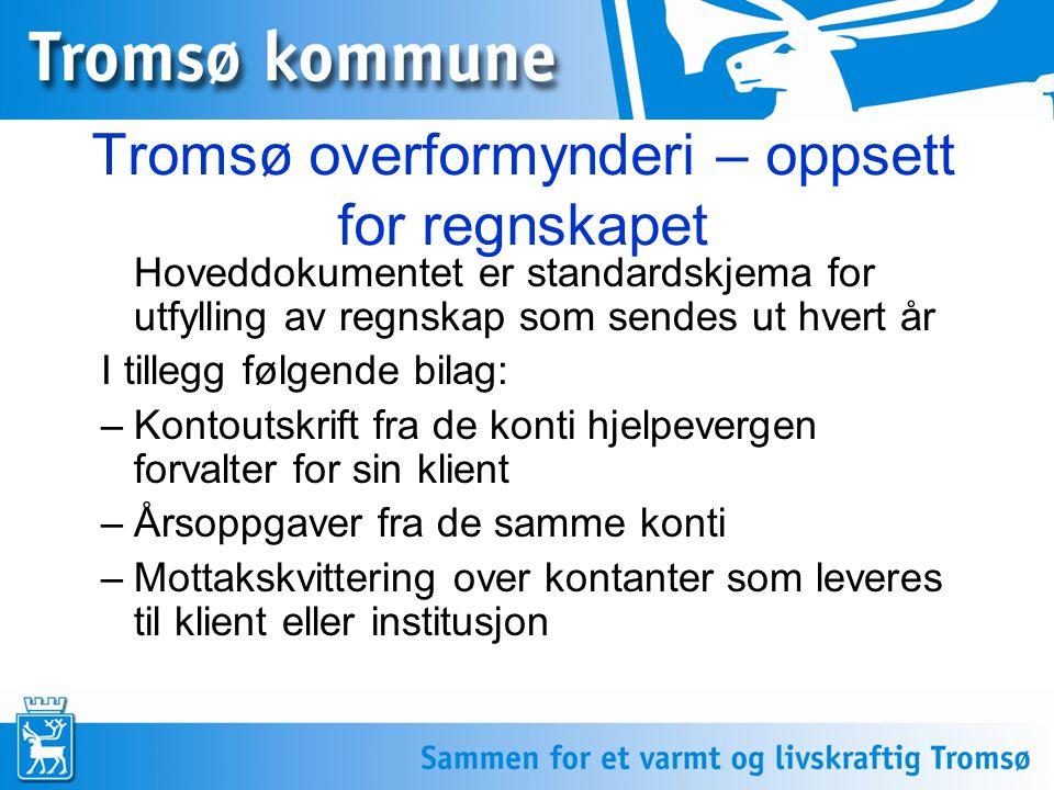 Tromsø overformynderi – oppsett for regnskapet