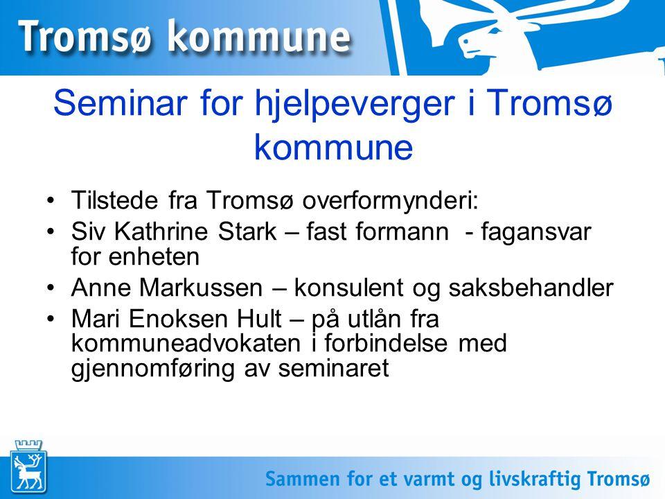 Seminar for hjelpeverger i Tromsø kommune