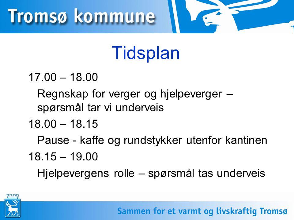 Tidsplan 17.00 – 18.00. Regnskap for verger og hjelpeverger – spørsmål tar vi underveis. 18.00 – 18.15.