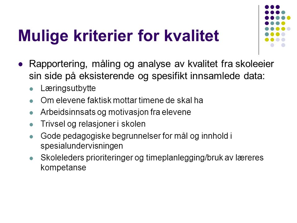 Mulige kriterier for kvalitet
