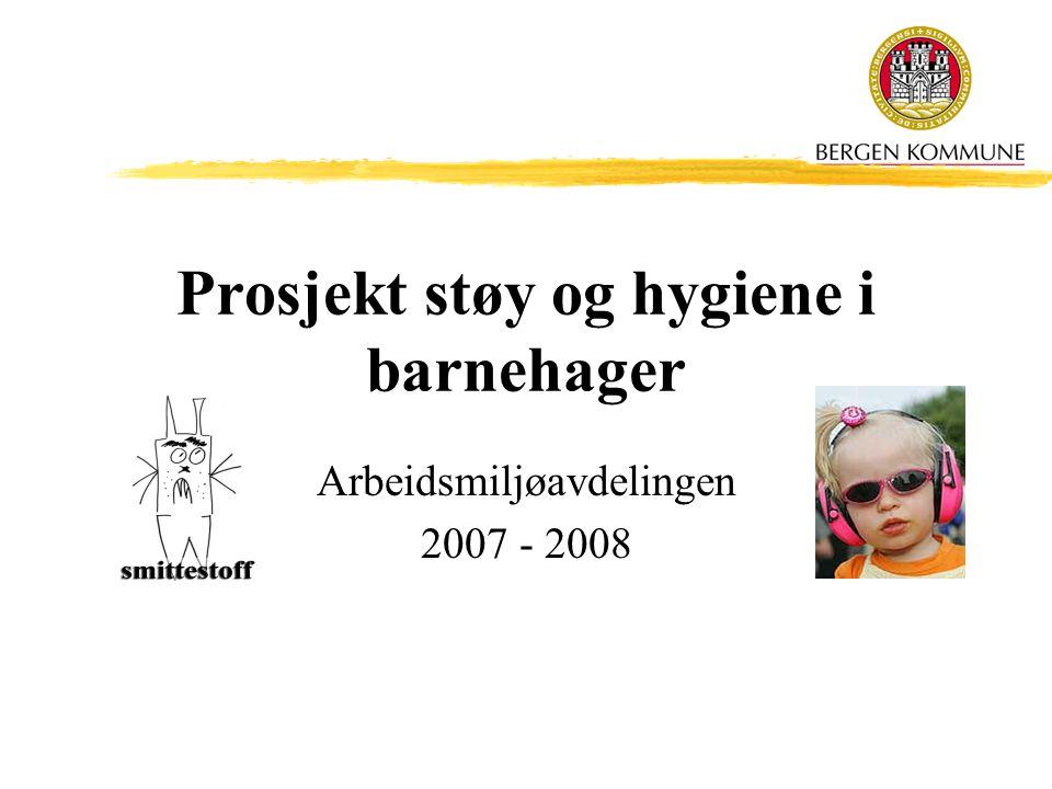 Prosjekt støy og hygiene i barnehager