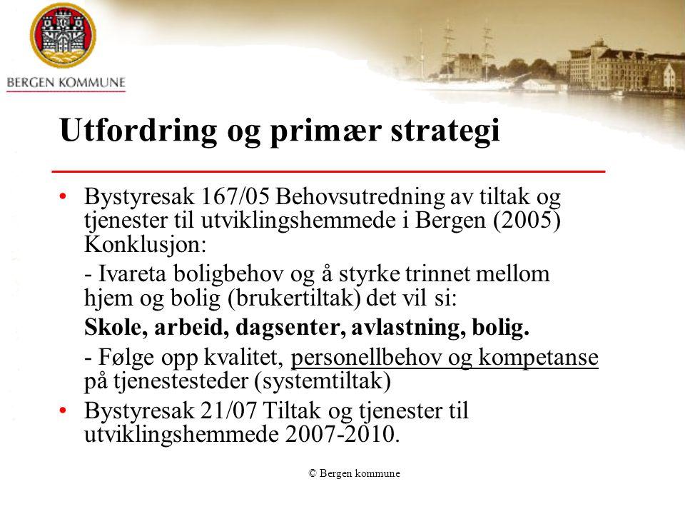 Utfordring og primær strategi