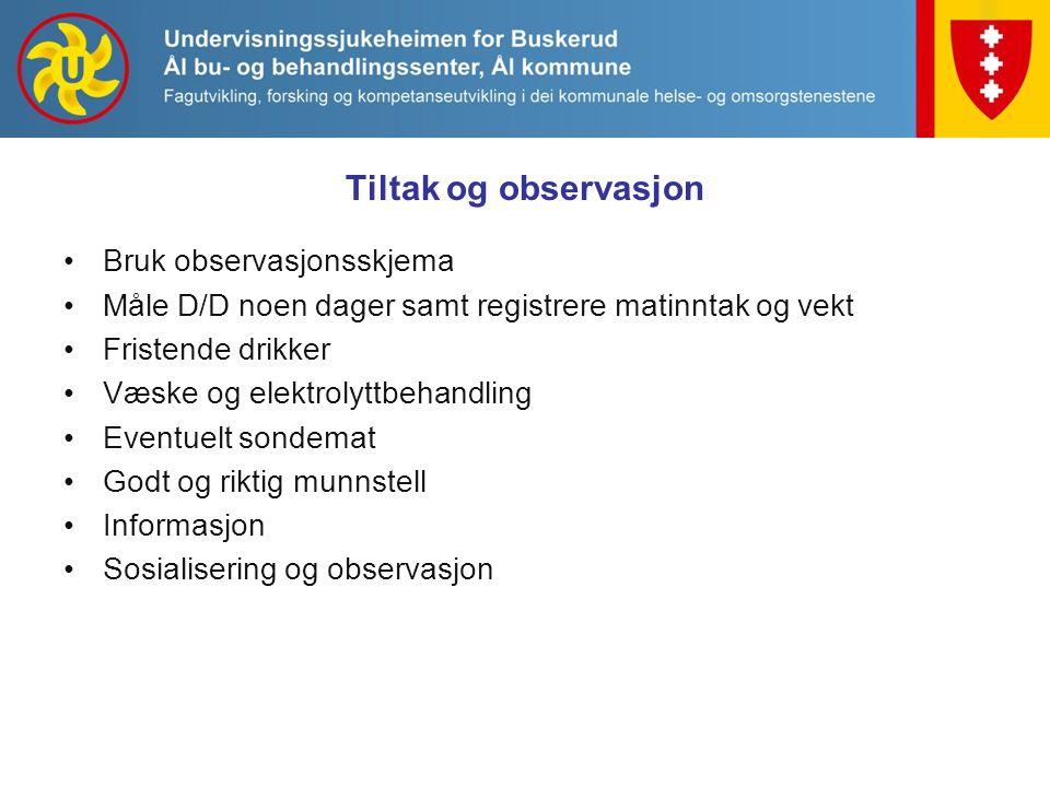 Tiltak og observasjon Bruk observasjonsskjema