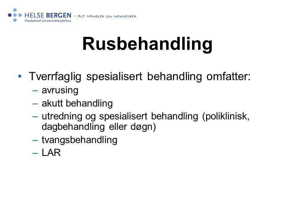 Rusbehandling Tverrfaglig spesialisert behandling omfatter: avrusing